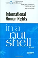 International Human Rights in a Nutshell: 4th Ed (Nutshell Series) (In a Nutshell (West Publishing))