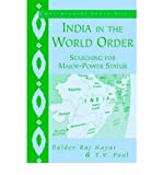 img - for [(India in the World Order: Searching for Major-Power Status)] [Author: Baldev Raj Nayar] published on (November, 2010) book / textbook / text book