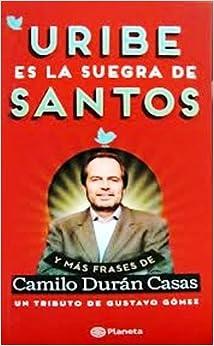 Suegra De Santos: CAMILO DURAN CASAS: 9789584232212: Amazon.com: Books