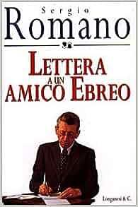 Lettera a un amico ebreo (Il cammeo) (Italian Edition): Sergio Romano