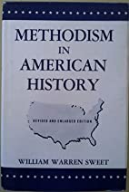 Methodism in American History by William…