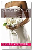 Cheating Wife: My Adultery, My Emotional Affairs, My Wrong Christian Romances