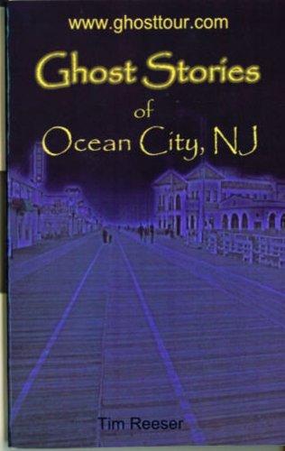 Ghost Stories of Ocean City, NJ