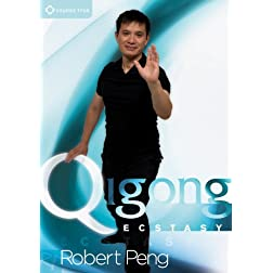 Robert Peng: Qigong Ecstasy