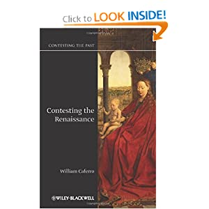 Contesting the Renaissance (Contesting the Past) book