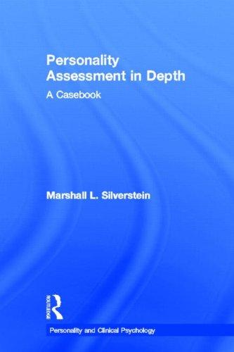 Personality Assessment in Depth: A Casebook (Personality and Clinical Psychology)