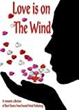 img - for Love is on The Wind book / textbook / text book