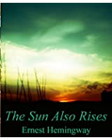 THE SUN ALSO RISES (English Edition)