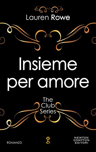 Insieme per amore The Club Series Vol 3 PDF