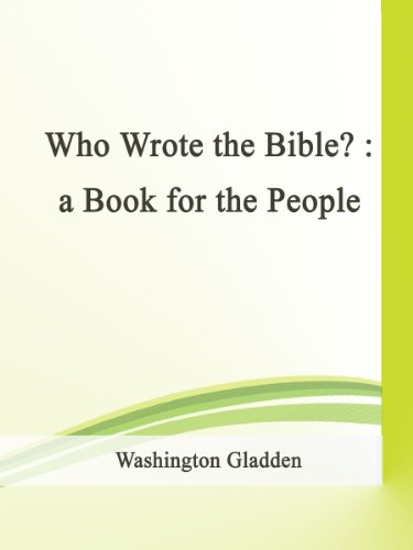 Who Wrote the Bible? : a Book for the People