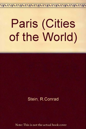Paris (Cities of the World (Childrens Press Hardcover))
