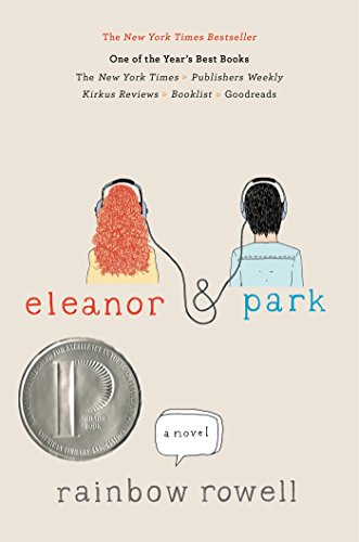Eleanor & Park (Ira Children's Book Awards. Young Adult)