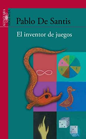 Amazon.com: El inventor de juegos (Spanish Edition) eBook: Pablo De