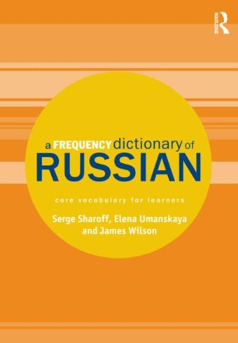 A Frequency Dictionary of Russian: core vocabulary for learners (Routledge Frequency Dictionaries) PDF