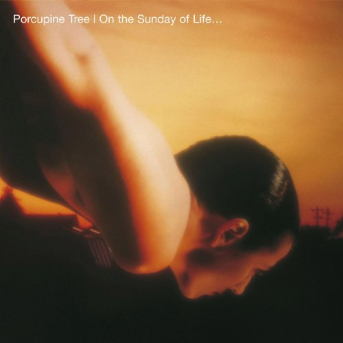 Porcupine Tree-On The Sunday Of Life-Reissue Remastered-CD-FLAC-2007-FLaKJaX Download