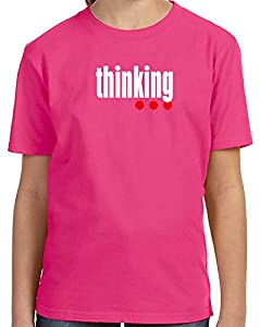 Thinking... Funny T Shirt Back to School Adult and Youth Sizes