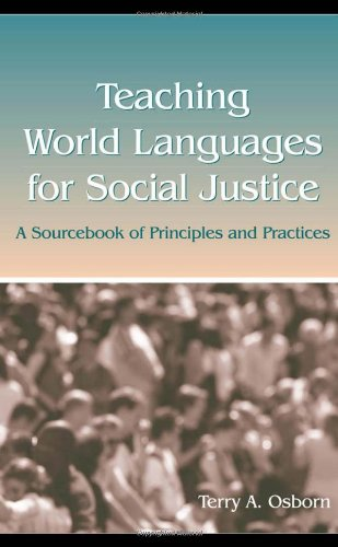 Teaching World Languages for Social Justice: A Sourcebook...