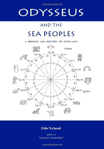 Odysseus and the Sea Peoples: A Bronze Age History of Scotland