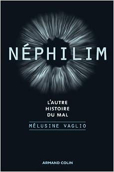 Néphilim : l'autre histoire du mal - Mélusine Vaglio