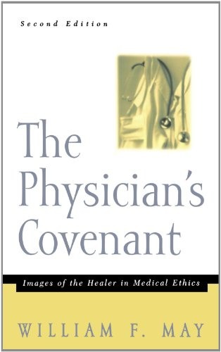 The Physician's Covenant, Second Edition: Images of the...