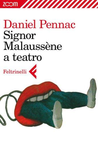 Signor Malaussène a teatro