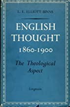 English Thought (1860-1900) the Theological…