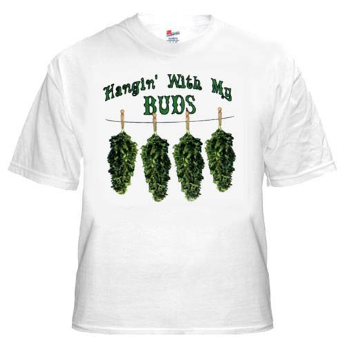 Marijuana T-shirt Hangin With My Buds Tee Funny