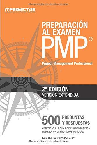 Preparacion al examen PMP (Project Management Professional)  [Santana, Ivan Samuel Tejera] (Tapa Blanda)