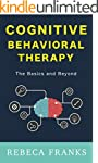 Cognitive Behavioral Therapy - CBT -...