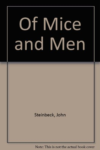 of mice and men book vs Of mice and men is a well-known classic, and with valid reason the book may seem rather boring (as many books about the great depression may seem) but it is actually a great tribute to literature.