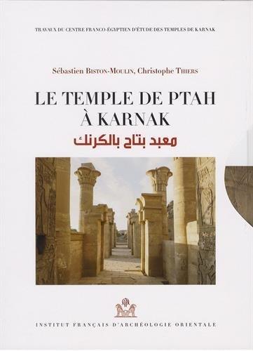 Le temple de Ptah à Karnak : 2 volumes : Tome 1, Relevé épigraphique ; Tome 2, Relevé photographique