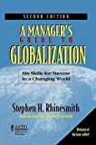 img - for A Manageras Guide to Globalization : Six Skills for Success in a Changing World (Paperback)--by Stephen H. Rhinesmith [1996 Edition] book / textbook / text book
