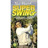 The Heard Super Swing, By PGA Professional Jerry Heard with Paul Dolman and Nick