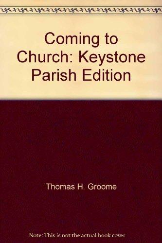 Coming to Church: Keystone Parish Edition