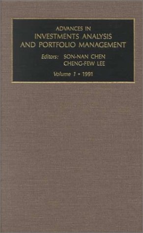 Advances in Investment Analysis and Portfolio Management: Vol 1 (Advances in Investment Analysis and Portfolio Managemen