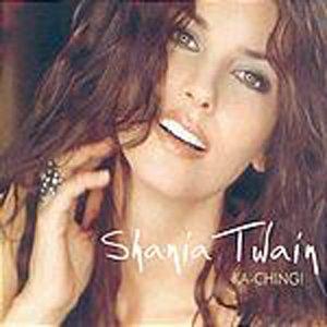 Shania Twain - Ka Ching - Zortam Music