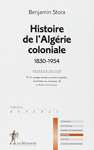 histoire de l'algerie coloniale 1830-1954