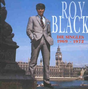 Roy Black - Die Singles 1969 - 1972 - Zortam Music