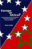 Europe or Africa?: A Contemporary Study of the Spanish North African Enclaves of Ceuta and Melilla Peter Gold