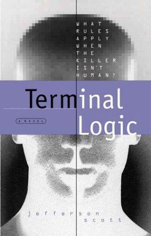 Terminal Logic (Ethan Hamilton Technothrillers Trilogy #2)
