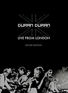 Duran Duran - Live From London (Limited Edition) [DVD] [2005]