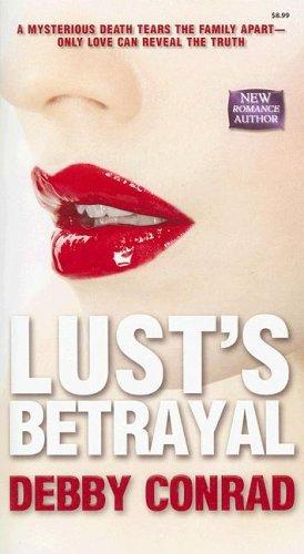 Lust's Betrayal, DEBBY CONRAD