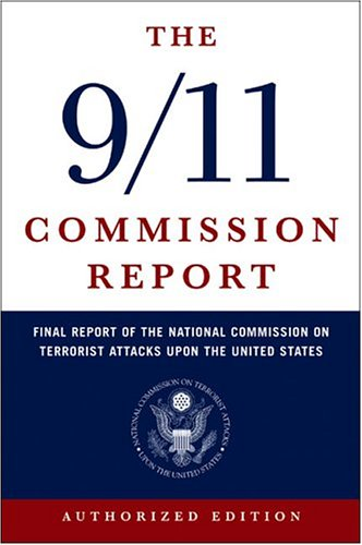The 9/11 Commission Report: Final Report of the National Commission on Terrorist Attacks Upon the United States (Authorized Edition), EUGENE EMME, ED.