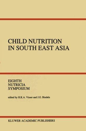 Child Nutrition In South East Asia: Yogyakarta, 4-6 April 1989 (Nutricia Symposia)