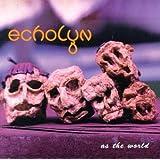 As the Worldby Echolyn