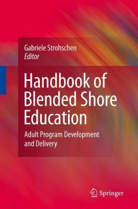 Handbook of Blended Shore Education: Adult Program Development and Delivery