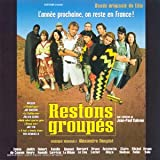 Restons Groupes (1998)by Alexandre Desplat