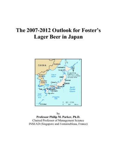 the-2007-2012-outlook-for-fosters-lager-beer-in-japan