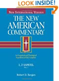 1, 2 Samuel: An Exegetical and Theological Exposition of Holy Scripture (The New American Commentary)