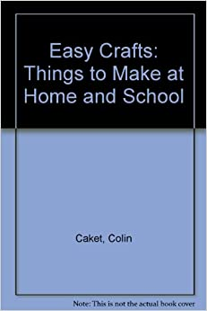 Easy crafts things to make at home and school colin for Easy stuff to make at home